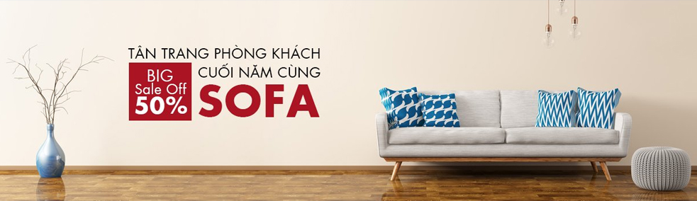 SOFA - SALE OFF ĐẾN 50%